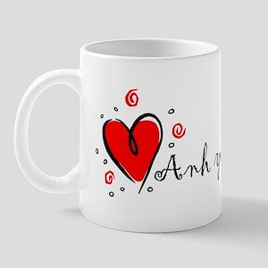 """""""I Love You"""" [Vietnames-To Fe Mug"""